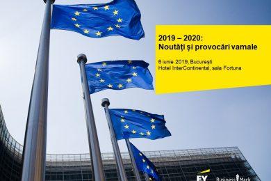 2019 – 2020 Noutati si provocari vamale
