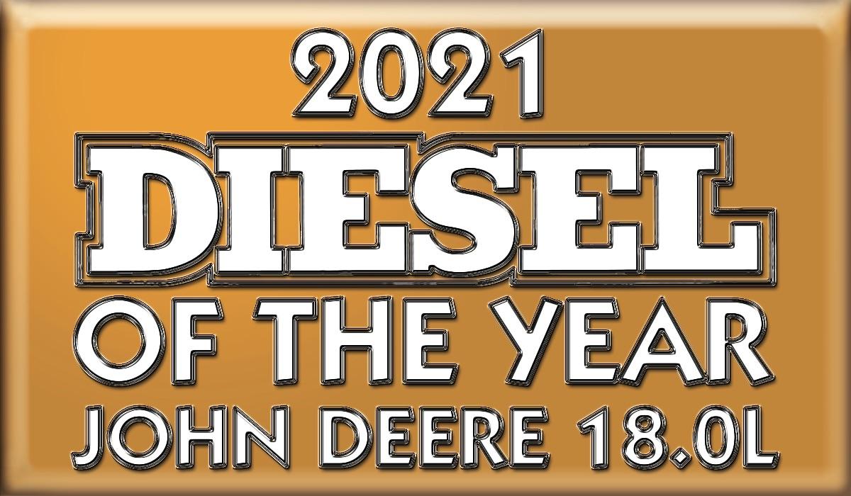 John Deere Power Systems 18.0L DIESEL OF THE YEAR 2021