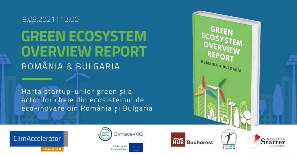 Green Ecosystem Overview: Radiografia afacerilor verzi si a startup-urilor ecoinovatoare din Romania si Bulgaria