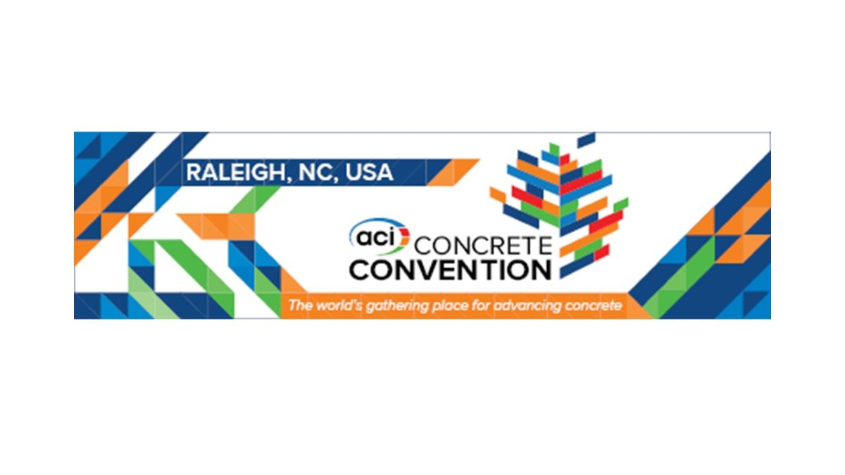 THE ACI CONCRETE CONVENTION, RALEIGH, NC, USA