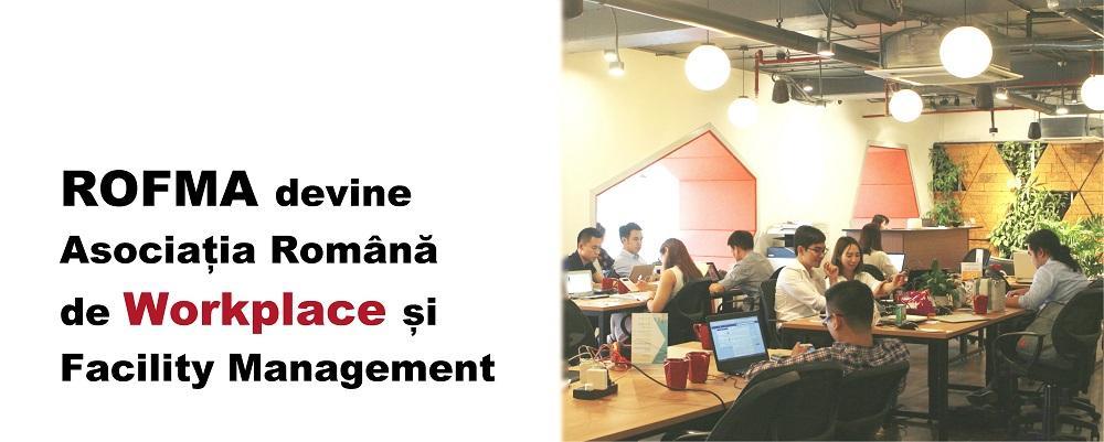 ROFMA se extinde! Asociatia cuprinde acum si domeniul Workplace Management