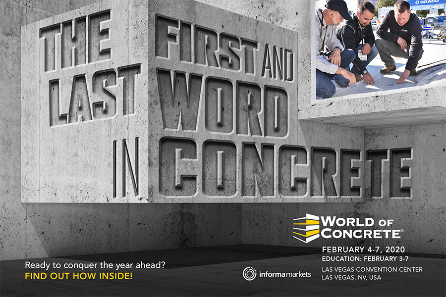 WORLD OF CONCRETE 2020, FEBRUARY 4-7,  EDUCATION: FEBRUARY 3-7, LAS VEGAS CONVENTION CENTER