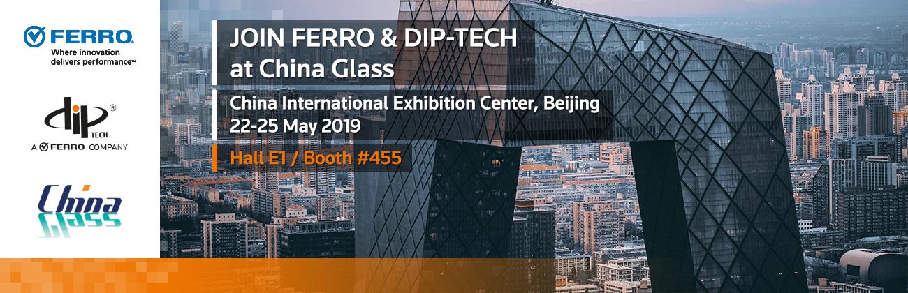 Ferro Celebrates 100 Years of Innovation at China Glass 2019 Beijing, China, May 22-25