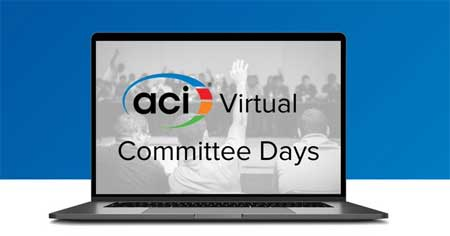 ANNOUNCING ACI VIRTUAL COMMITTEE DAYS FOLLOWING CANCELLATION OF  ACI CONCRETE CONVENTION